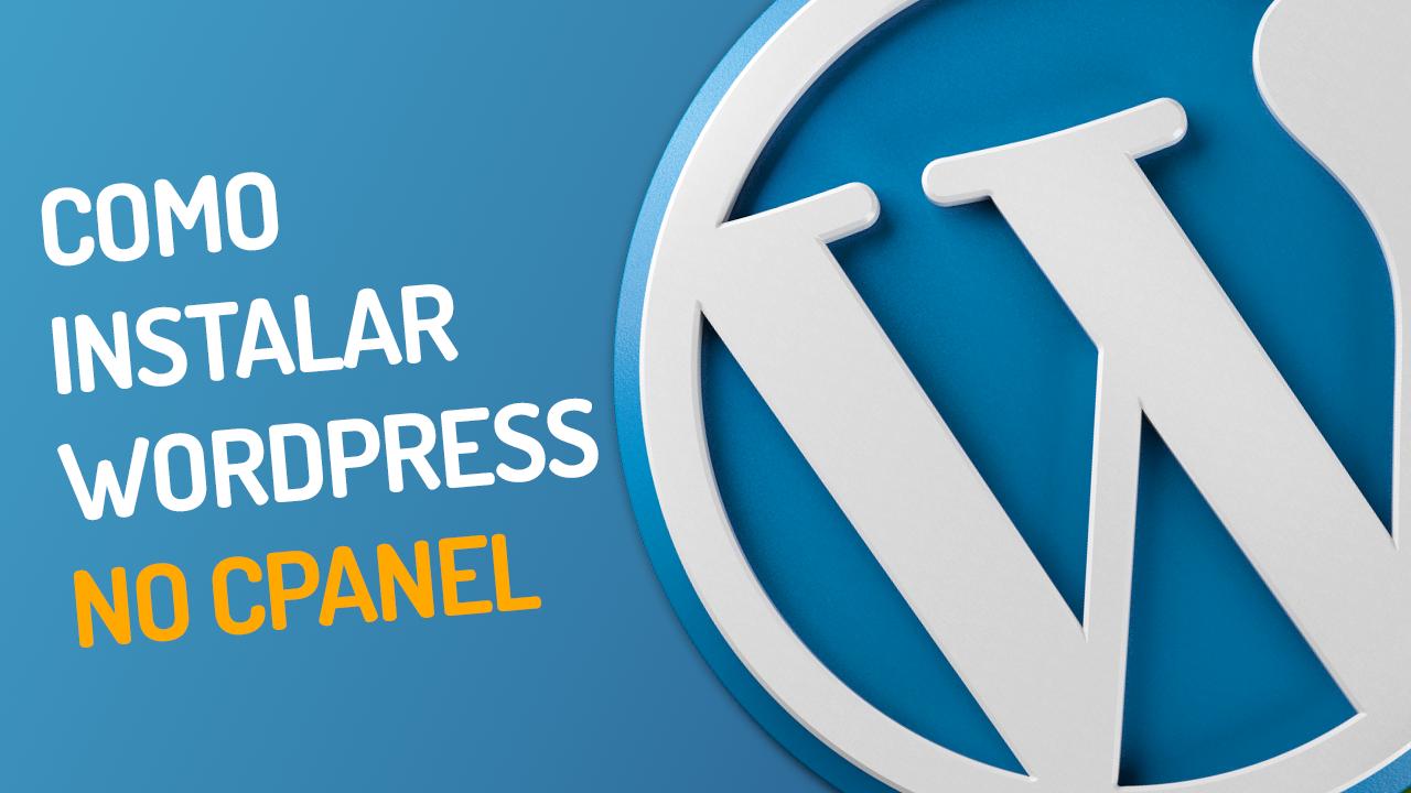 Como Instalar o WordPress (Fácil) pelo Softaculous